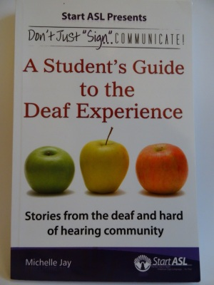 Front cover of A Student's Guide to the Deaf Experience
