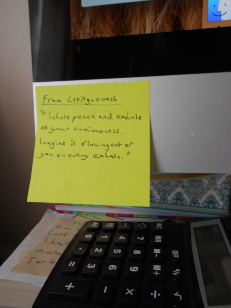 Sticky note on my computer with the following words